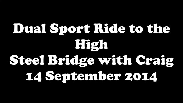 Ride to the High Steel Bridge with Craig