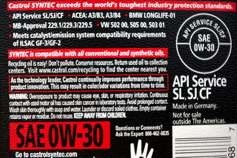 "Castrol European Formula, back label. <br /> <br /> Notice: ""Made in Germany""  ""API Service SL/SJ/CF""  ""ACEA:A3/B3, A3/B4"" and ""BMW LONGLIFE-01""<br /> <br /> This European Castrol has an API service rating of SL, which does not meet MINI's stated requirement for ""API SM or higher"" - but then neither does MINI's own factory oil.<br /> <br /> European Castrol lists the ACEA:A3/B3 rating, which also appears on the official MINI factory oil. From what I've read, this European rating is a tougher spec than the American API rating. (ACEA=Association des Constructeurs Européens d'Automobiles, and API=American Petroleum Institute)<br /> <br /> Most importantly, European Castrol also meets the BMW Long-life LL-01 specification mentioned on MINI USA's website. This specification was written by BMW, specifically for their cars, and is more rigorous than the API SM.<br /> <br /> There is a great interactive tool at this website which graphically displays the performance of the various specifications:<br /> <br /> <a href=""http://sas-origin.onstreammedia.com/origin/lubrizol/EOACEA2009/RP/PC/index.html"">http://sas-origin.onstreammedia.com/origin/lubrizol/EOACEA2009/RP/PC/index.html</a><br /> ... For example, open the API folder and select SL; then select SM, and you will see SM adds greater protection against deposits and sludge. Now open the BMW folder and select Longlife-01, and you will see it exceeds both of the API specs (SL and SM), plus much greater protection from wear. European Castrol also meets VW's 50301; adding that you will see extra protection from piston deposits and oxidative thickening beyond what BMW requires. Finally, open the ACEA folders and select ACEA:A3/B3, and A3/B4. The LL-01 specs exceed the 2004 versions of those specs, but the 2008 ACEA:A3/B3, A3/B4 specs are even better. It's not clear to me which spec the MINI brand oil ""exceeds""<br /> <br /> One thing the interactive website does not address is drain intervals, so I don't know if this European Castrol will be good for the 12-20k miles my MINI's obc thinks it should be good for - but then I wouldn't leave it the engine that long, anyway."
