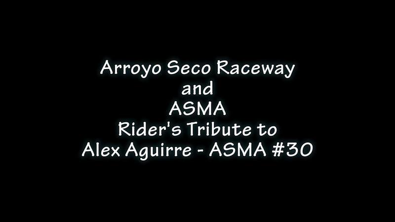 Arroyo Seco Raceway and ASMA tribute to Alex Aguirre - ASMA #30