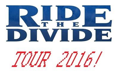 'Ride the Divide Tour 2016' - CO-WY-MT-ID  July 15-24, 2016