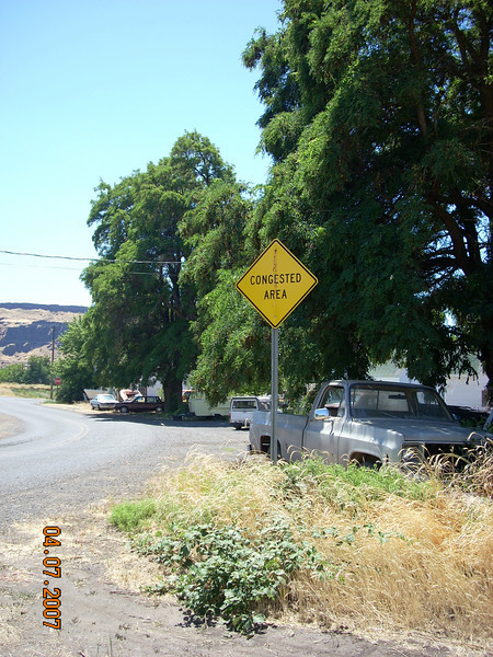 I saw a few of these signs in Oregon, I think any sign of life in these areas signals congestion!
