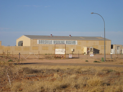 Birdsville Working Museum - Not Working ???? - closed