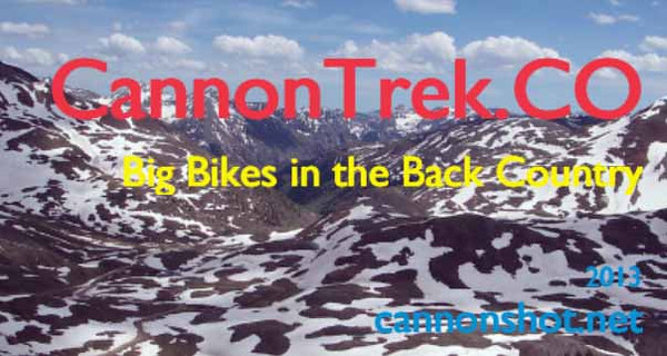 CannonTrek. CO - Big BIkes in the Back Country 2013