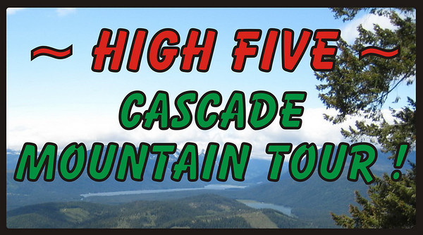 HighFive Cascade Mountain Tour