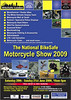 "National BikeSafe Motorcycle Show 2009 - Saturday June 20th & Sunday 21st June 2009 10am to 5pm <br /> Hosted again for 2009 by BikeSafe-London - Metropolitan Police Training School<br />  <a href=""http://www.bikesafe.co.uk/nationalshow2009.html"">http://www.bikesafe.co.uk/nationalshow2009.html</a>"