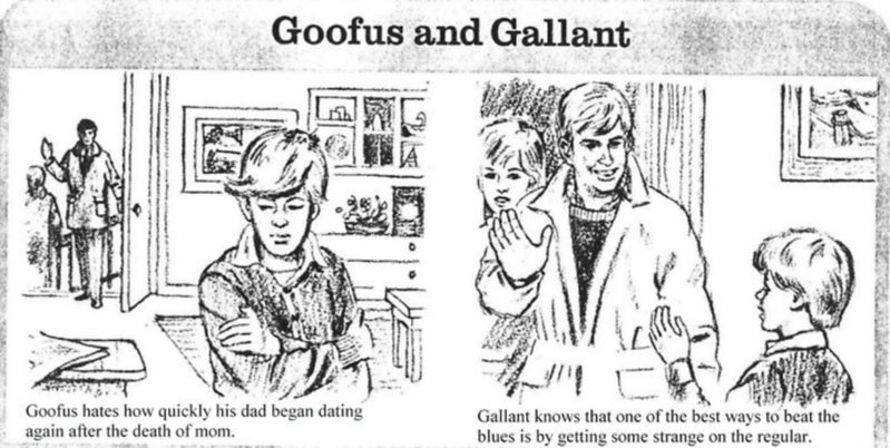I guess, my advice is don't be either Goofus or Gallant, or maybe the  universal truth is that we are ALL a little Goofus and a little Gallant; ...