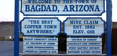 Bagdad is a small mining town with an interesting history.   I ride to it often to ride the dirt road loops just beyond it.  Town website;  http://bagdadaztown.com/ Google map:  https://goo.gl/maps/J2BMW