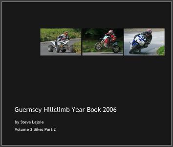 Hillclimb Year Book 2006 Volume 3 Bikes Part 2