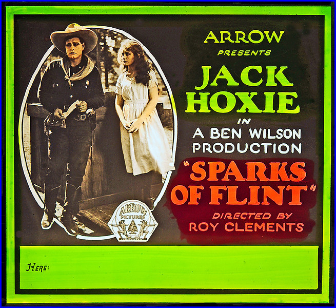 """Sparks of Flint (1921) <br /> <br /> Synopsis: """"Jack Stokes, a young ranchman, and Elizabeth Welsh, eldest daughter of an old miner who owns land rich in gold, are sweethearts. Elizabeth, tired of ranch life, goes east to finish her education. Blane Flint, a man-about-town, realizing the value of the land the Welsh girls stand to inherit, endeavors to marry Phoebe, the younger sister. Jack rescues Phoebe from Flint's carefully laid plans, and Flint goes east in search of Elizabeth. Elizabeth, having become indifferent to Jack and unaware of Flint's true character, consents to his marriage proposal. The news of her marriage breaks Jack's heart; and Phoebe, who secretly admires him, soon finds that Jack is not entirely indifferent to her. In the meantime, Flint plots with Hamby, a crooked attorney, to take the mineral rights to the land. Jack thwarts the scheme, sending Flint to jail for fraud. Jack and Phoebe marry, and the sisters are reconciled.""""-  <a href=""""http://www.tcm.com/tcmdb/title.jsp?stid=500085"""">http://www.tcm.com/tcmdb/title.jsp?stid=500085</a>"""