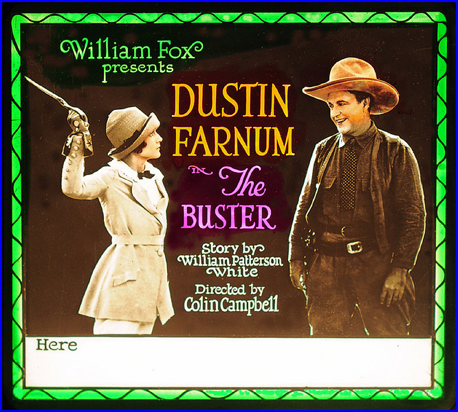 """The Buster (1923) <br /> <br /> Synopsis: """"In an attempt to tame young city girl Charlotte Rowland, Bill Coryell, a young rancher, plans a fake kidnaping party from which he is to rescue her. A bully interferes and incites her against Bill, but Charlotte discovers the ruse in time to save herself and Coryell."""" -  <a href=""""http://www.tcm.com/tcmdb/title.jsp?stid=489786"""">http://www.tcm.com/tcmdb/title.jsp?stid=489786</a>"""