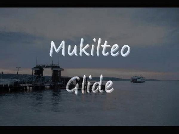 Mukilteo Glide