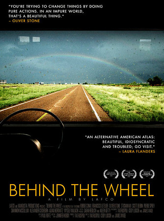 Behind the Wheel: A Film by LAFCO <h4>Official Site:  http://BEHINDTHEWHEELMOVIE.COM</h4> Seeing film as art is easy. Remembering that art is about challenging the world can be hard. Putting film art into action? Well, that can be damn near impossible for people... but not the members of the LA Film Co-op. Determined to make their own state of the union address and filled with youthful energy, they bought a bus, fit a modern day editing suite into it and headed out from coast to coast, interviewing notable artists wherever they found them.  Bumping into such luminaries as Dead Prez, director Oliver Stone, guerilla poster artist Robbie Conal, among all those citizens just living day-to-day, the Film Co-op has created a profound record for their time. With a new age of change sweeping into America with 2009, Behind the Wheel is an amazing final summary of the Bush years. It captures with joy and anger the spirit of resistance at a time when the majority of Americans felt disenfranchised from a country and a leader who didn't stand for them.  Watch the entire film on Youtube!  http://blog.taoruspoli.com/2009/06/behind-wheel-now-on-youtube.html