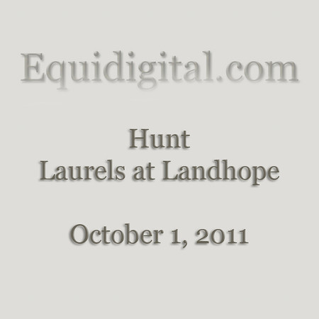 10-1-2011 - Hunt - Laurels at Landhope - 01