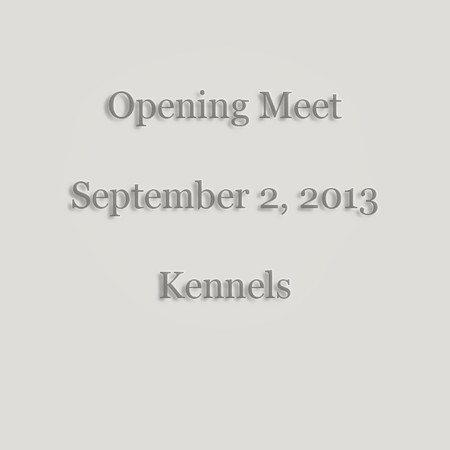 0001 - 2013-9-2 - Opening Meet - Kennel Lawn