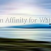 AnAffinityForWater