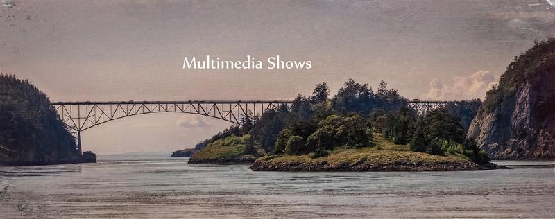 Multi Media Shows