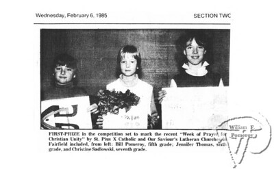 """FIRST-PRIZE in the compettition set to markthe recent """"Week of Prayer for Christian Unity""""by St. Pius X Catholic and Our Saviour'sLutheran Churches in  The Fairfield Citizen FEBRUARY 6, 1985section two"""