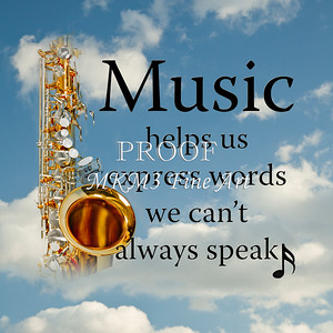 Music Helps Us Express Words Sax Poster 109