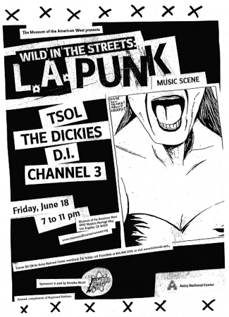 Show flyer Wild in the Streets show - with TSOL - The Dickies - DI - Channel 3 - Pour Habit - at The Autry Museum - Los Angeles, CA - June 8, 2004