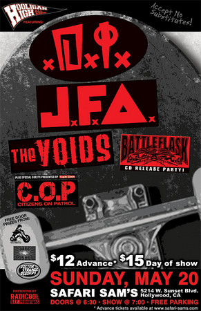 Show Flyer - Hooligan High Presents - DI - JFA - The VOIDS - Battle Flask - C.O.P. Citizens on Patrol - at Safari Sam's - May 20, 2007 - Hollywood, CA