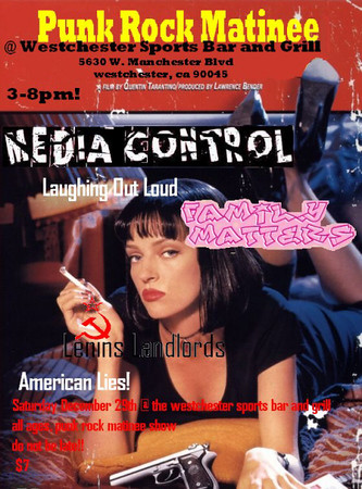 Show flyer Media Control - at Westchester Bar and Grill - Los Angeles, CA - December 29, 2007