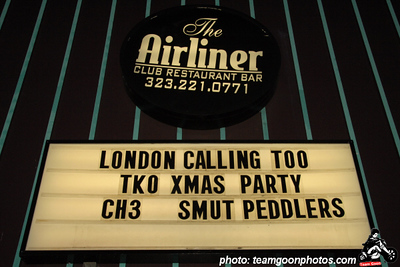 The Marquee- TKO Records Xmas Party with - The Smut Peddlers - Channel 3 - Broken Bottles - Destroy Everything - Urban Decay - at The Airliner - Los Angeles, CA - December 16, 2007