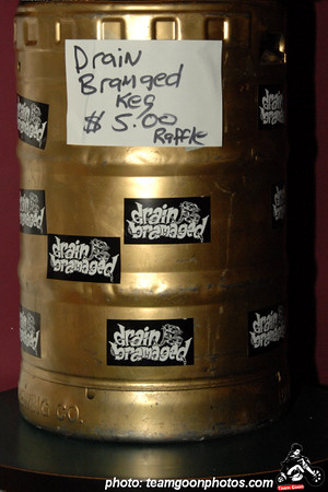 Drain Bramage keg that was raffled off Benefit show for Chickenhead of DI - with T.S.O.L. - Agent Orange - Manic Hispanic - DI - Shattered Faith -Franki Doll - Uprising - Drain Bramage - Narcoleptic Youth - Noise Attack - at The Galaxy - Santa Ana, CA - February 21, 2008
