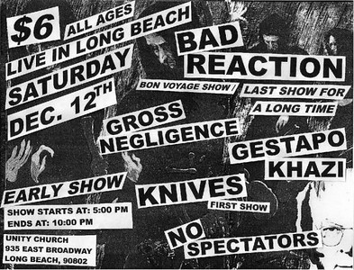 Bad Reaction farewell gig with Gestapo Khazi, Gross Negligence, Knives - No Spectators - Unity Church Basement - Long Beach, CA - December 12, 2009