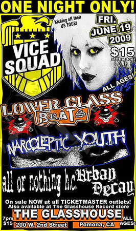 Flyer Vice Squad - Lower Class Brats - Narcoleptic Youth - All Or Nothing H.C - Urban Decay - at The Glasshouse - Pomona, CA - June 19th, 2009