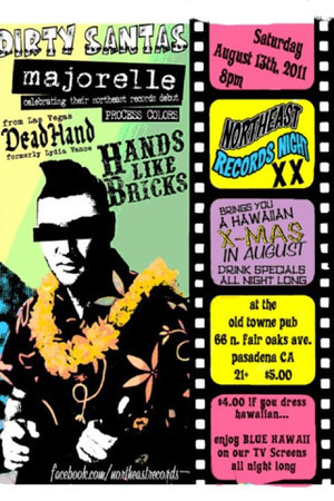 Northeast Records Night with: Dirty Santas - Hands Like Bricks - DeadHand - at Old Towne Pub - Pasadena, CA - August 13, 2011