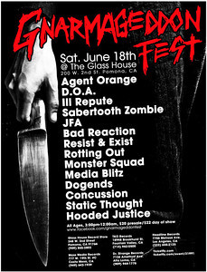 Show Flyer - Gnarmageddon Fest 2011 with: Agent Orange, D.O.A., Ill Repute, Sabertooth Zombie, JFA, Resist and Exist, Rotting Out, Circle One, Media Blitz, Dogends, Concussion, Static Thought, Hooded Justice - at The Glass House - Pomona, CA - June 18, 2011