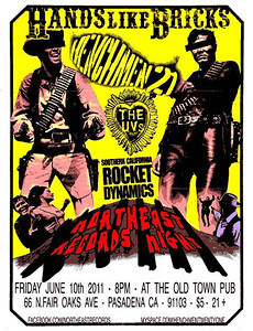 Northeast Records night with: Hands Like Bricks - SoCal Rocket Dynamics - Henchmen 21 - The UVs - at Old Towne Pub - Pasadena, CA - June 10, 2011