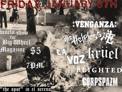 Venganza - The Helpless - La Voz - Kruel - Blighted - Corpspazam - at The Spot in Los Angeles, CA (El Sereno) - January 6, 2012