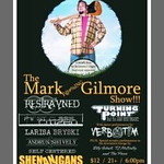 THE MARK GILMORE SHOW @ SHENANIGANS