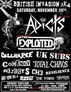 Show flyer - British Invasion 2k4 - at Orange Pavillion - San Bernardino, CA - November 20, 2004  The Adicts official website is-:  http://www.adicts.us The Adicts official My Space is-:  http://www.myspace.com/adicts