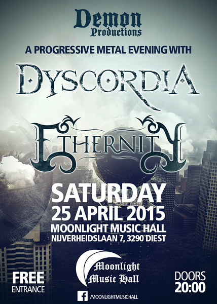 Ethernity & Dyscordia @ Moonlight Music Hall - Diest