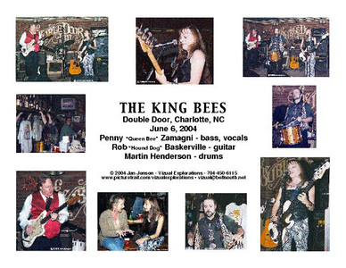 The King Bees 6-6-04