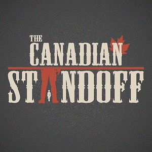 The Canadian Standoff