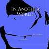 "Bill Leyden's ""In Another World"" Album Art"