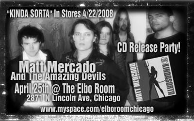 Matt Mercado CD Release Party 2008 Special Edition
