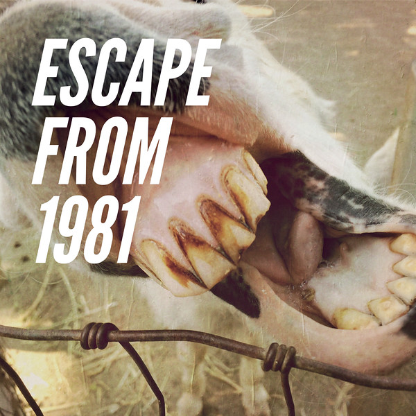 Escape From 1981