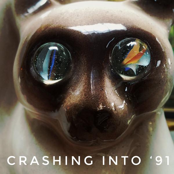 Crashing Into '91