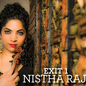 Exit 1 by Nistha Raj - Album Release Feb. 2014