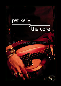 "CD promo shoot for Pat Kelly & The Core ...""When Our Day Comes"" http://www.wix.com/pkcmusic/patkellythecore March 28, 2010"