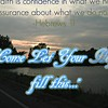 """Come & let your Hope fill this...""<br /> <a href=""https://youtu.be/z4GRvKTxaw8"">https://youtu.be/z4GRvKTxaw8</a><br /> <br /> <a href=""https://creativemusicartsy.wordpress.com/2017/03/01/music-parody-come-let-your-hope-fill-this/"">https://creativemusicartsy.wordpress.com/2017/03/01/music-parody-come-let-your-hope-fill-this/</a><br /> <br /> <br /> <a href=""https://salphotobiz.smugmug.com/Other/Sunsets/i-NH965BH"">https://salphotobiz.smugmug.com/Other/Sunsets/i-NH965BH</a>"