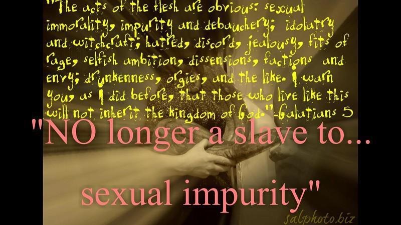"""NO longer a slave to...sexual impurity""<br /> <a href=""https://youtu.be/OJls1G1I0mo"">https://youtu.be/OJls1G1I0mo</a><br /> <br /> <a href=""https://creativemusicartsy.wordpress.com/2016/10/30/music-parody-no-longer-a-slave-to-sexual-impurity/"">https://creativemusicartsy.wordpress.com/2016/10/30/music-parody-no-longer-a-slave-to-sexual-impurity/</a><br /> <br /> <br /> <a href=""https://salphotobiz.smugmug.com/Animals/Wildlife-around/i-NhzdSPJ"">https://salphotobiz.smugmug.com/Animals/Wildlife-around/i-NhzdSPJ</a>"