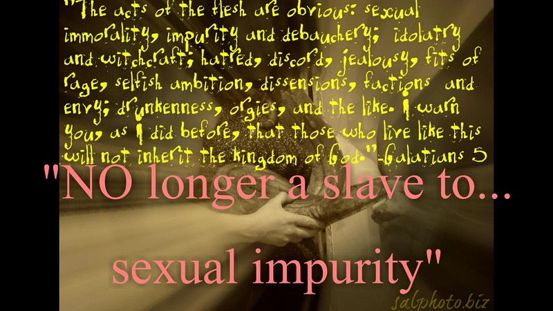 """NO longer a slave to...sexual impurity""<br /> <a href=""https://youtu.be/OJls1G1I0mo"">https://youtu.be/OJls1G1I0mo</a><br /> <br /> <a href=""https://creativemusicartsy.wordpress.com/2016/10/30/music-parody-no-longer-a-slave-to-sexual-impurity/"">https://creativemusicartsy.wordpress.com/2016/10/30/music-parody-no-longer-a-slave-to-sexual-impurity/</a><br /> <br /> <br /> <a href=""https://salphotobiz.smugmug.com/Animals/Wildlife-around/i-NhzdSPJ"">https://salphotobiz.smugmug.com/Animals/Wildlife-around/i-NhzdSPJ</a>"