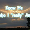 """Know Me who I ""really"" Am""<br /> <a href=""https://youtu.be/ncC9okm4ogo"">https://youtu.be/ncC9okm4ogo</a><br /> <br /> <a href=""https://creativemusicartsy.wordpress.com/2016/08/12/music-new-song-know-me-who-i-really-am/"">https://creativemusicartsy.wordpress.com/2016/08/12/music-new-song-know-me-who-i-really-am/</a><br /> <br /> <a href=""https://salphotobiz.smugmug.com/Weather/Day-Time-Sky/i-MR6Jj2t"">https://salphotobiz.smugmug.com/Weather/Day-Time-Sky/i-MR6Jj2t</a>"