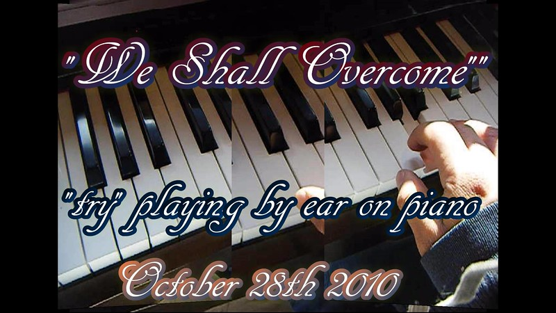 """We Shall Overcome""  (""trying"" to ) Play by Piano (October 28th 2010)<br /> <a href=""https://youtu.be/UXXaeeJzrNY"">https://youtu.be/UXXaeeJzrNY</a><br /> <br /> <a href=""https://creativemusicartsy.wordpress.com/2017/01/16/music-piano-we-shall-overcome-by-ear-at-mlk-jr-tribute/"">https://creativemusicartsy.wordpress.com/2017/01/16/music-piano-we-shall-overcome-by-ear-at-mlk-jr-tribute/</a><br /> <br /> <a href=""https://goodnewseverybodycom.wordpress.com/2017/01/15/spotlight-who-was-martin-luther-king-jr/"">https://goodnewseverybodycom.wordpress.com/2017/01/15/spotlight-who-was-martin-luther-king-jr/</a>"