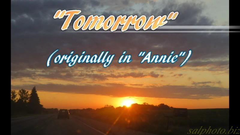 """Tomorrow"" (from ""Annie"" the movie)<br /> <a href=""https://youtu.be/NhuhVz11zQ8"">https://youtu.be/NhuhVz11zQ8</a><br /> <br /> <a href=""https://creativemusicartsy.wordpress.com/2016/07/11/music-karaoke-tomorrow-originally-in-annie-the-movie/"">https://creativemusicartsy.wordpress.com/2016/07/11/music-karaoke-tomorrow-originally-in-annie-the-movie/</a><br /> <br /> <a href=""https://www.instagram.com/p/Bbqa8nDjYUO/?taken-by=creativemusicartsy"">https://www.instagram.com/p/Bbqa8nDjYUO/?taken-by=creativemusicartsy</a><br /> <br /> <a href=""https://salphotobiz.smugmug.com/Other/Sunsets/i-D4kGc98"">https://salphotobiz.smugmug.com/Other/Sunsets/i-D4kGc98</a>"